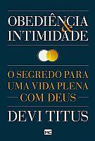 LIVRO OBEDIENCIA E INTIMIDADE DEVI TITUS  9788543301679