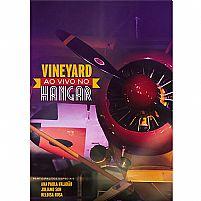 DVD VINEYARD AO VIVO NO HANGAR 7892608080064