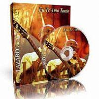DVD EU TE AMO TANTO IRMÃO LAZARO 7899004715767