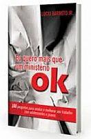 EU QUERO MAIS QUE UM MINISTERIO OK   9788590605393