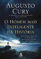 O HOMEM MAIS INTELIGENTE DA HISTORIA   AUGUSTO CURY 9788543104355