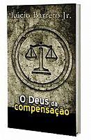 O DEUS DA COMPENSACAO      9788591010677