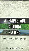 A TEMPESTADE A COBRA E A ILHA LUCINHO BARRETO 3018