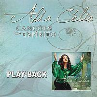 Alda Célia Canções do Espírito playback