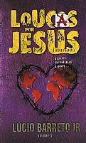 LOUCAS POR JESUS   LUCINHO BARRETO JR  9788590605348