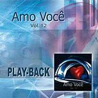 Amo Você  Vol. 12 2006 Playback