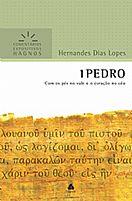 LIVRO 1 PEDRO  COMENTARIO EXPOSITIVO HERNANDES DIAS LOPES 9788577421107