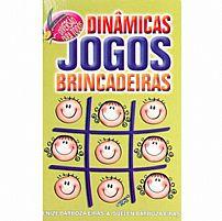 DINAMICAS JOGOS BRINCADEIRAS