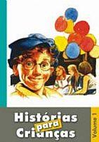 HISTORIAS PARA CRIANÇAS VOL 1   9788598441092