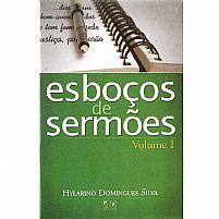 ESBOÇOS DE SERMOES VOLUME 1  HYLARINO DOMINGUES SILVA 9788574590547