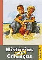 HISTORIAS PARA CRIANÇAS VOL 3   9788598441115