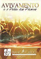 DVD BIANCA TOLEDO AVIVAMENTO E O PODER DAS PALAVRA