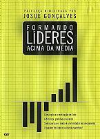 DVD FORMANDO LIDERES ACIMA DA MEDIA JOSUE GONÇALVES