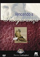 VENCENDO A INSEGURANCA- STEVE GALLAGHER