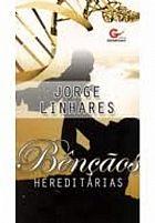 BENÇAOS HEREDITARIAS