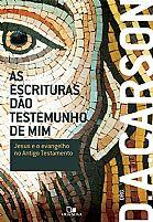 As Escrituras Dão Testemunho de Mim 9788527506021