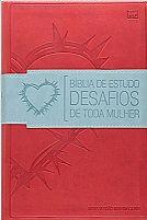BIBLIA DE ESTUDO DESAFIOS DE TODA MULHER VERMELHA