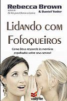 LIDANDO COM FOFOQUEIROS REBECA BROWN