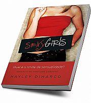 SEXY GIRLS QUAL É O LIMITE DA SENSUALIDADE?  9788571407107