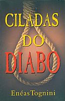 CILADAS DO DIABO ENEAS TOGNINI