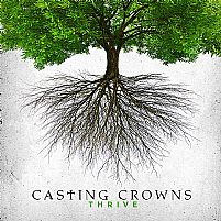 CD CASTING CROWNS THRIVE