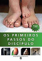 LIVRO OS PRIMEIROS PASSOS DO DISCIPULO MISAEL BATISTA DO NASCIMENTO 9788576223849