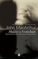 LIVRO ABAIXO A ANSIEDADE JOHN MACARTHUR  9788576223498