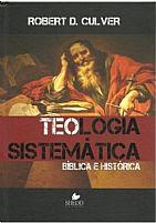 TEOLOGIA SISTEMATICA ROBERT D. CULVER