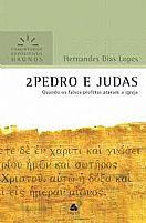 LIVRO 2 PEDRO E JUDAS  COMENTARIO EXPOSITIVO HERNANDES DIAS LOPES 9788577421176