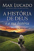 A HISTORIA DE DEUS E A SUA HISTORIA 9788573256888