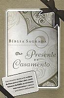 BIBLIA SAGRADA PRESENTE DE CASAMENTO