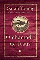 LIVRO O CHAMADO DE JESUS SARA YOUNG    9788578609023