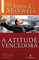 A ATITUDE VENCEDORA JOHN C MAXWELL 9788566997231
