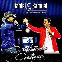 A HISTORIA CONTINUA DANIEL E SAMUEL