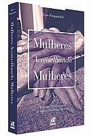 MULHERES ACONSELHANDO MULHERES 9788561867195