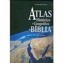 ATLAS HISTORICO E GEOGRAFICO DA BIBLIA
