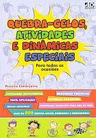 QUEBRA-GELOS, ATIVIDADES E DINAMICAS