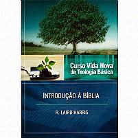 INTRODUÇÃO A BÍBLIA CURSO VIDA NOVA VOL 1