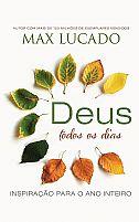 DEUS TODOS OS DIAS MAX LUCADO 9788578608644