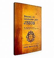 MANUAL DE LOUCURAS POR JESUS LUCINHO BARRETO