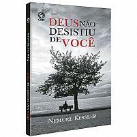 DEUS NAO DESISTIU DE VOCE NEMUEL KESSLER