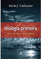 TEOLOGIA PRIMEIRA 9788580380507