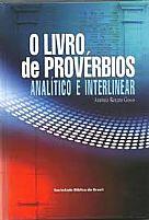 O LIVRO DE PROVERBIOS ANALITICO E INTERLINEAR