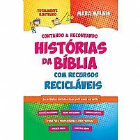 CONTANDO E RECONTANDO HISTORIAS DA BIBLIA