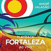 ANDRE VALADAO FORTALEZA PLAYBACK