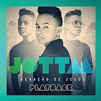 GERAÇÃO DE JESUS PLAY BACK JOTTA A
