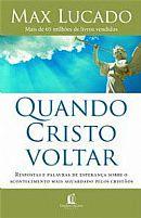 QUANDO CRISTO VOLTAR MAX LUCADO  9788578601805