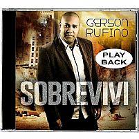 SOBREVIVI GERSON RUFINO - PLAY BACK
