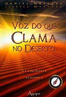 VOZ DO QUE CLAMA NO DESERTO  A CONQUISTA  VOLUME 1