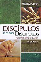 DISCIPULOS FAZENDO DISCIPULOS VOL 2   ANTÔNIO RENATO GUSSO